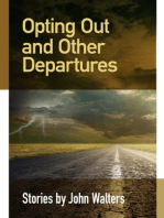 Opting Out and Other Departures