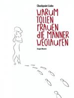 Checkpoint Liebe - warum tollen Frauen die Männer weglaufen