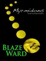 Myrmidons: Hive, #1
