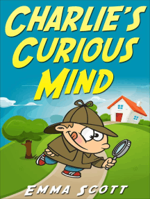 Charlie's Curious Mind (Bedtime Stories for Children, Bedtime Stories for Kids, Children's Books Ages 3 - 5)