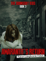 The Doomsday Kids #3, Amaranth's Return