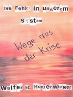 Die Fehler in unserem System