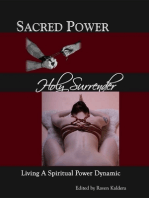 Sacred Power, Holy Surrender