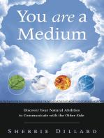 You Are a Medium