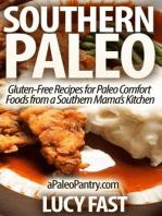 Southern Paleo (Paleo Diet Solution Series)