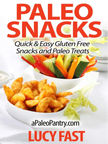 Paleo Snacks: Quick & Easy Gluten Free Snacks and Paleo Treats (Paleo Diet Solution Series)