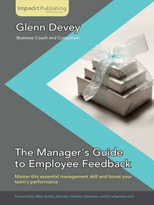 The Manager's Guide to Employee Feedback: Master this essential management skill and boost your team's performance
