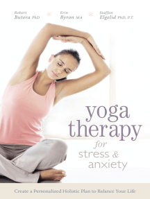 Yoga Therapy for Stress and Anxiety: Create a Personalized Holistic Plan to Balance Your Life