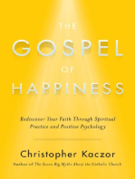 Gospel of Happiness by Christopher Kaczor (Chapter 1)