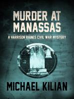Murder at Manassas