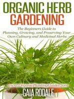 Organic Herb Gardening