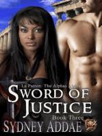 Sword of Justice (La Patron's Sword, #3)