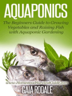 Aquaponics: The Beginners Guide to Growing Vegetables and Raising Fish with Aquaponic Gardening (Sustainable Living & Homestead Survival Series)