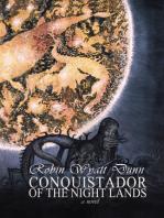 Conquistador of the Night Lands
