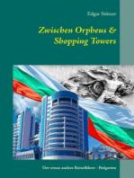 Zwischen Orpheus & Shopping Towers
