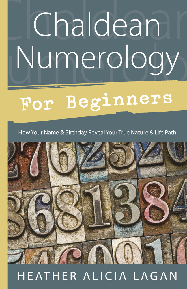 Chaldean Numerology for Beginners by Heather Alicia Lagan - Read Online