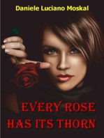 Every Rose Has Its Thorn
