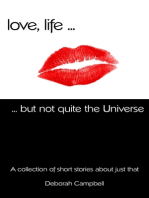 Love, Life ... But Not Quite the Universe