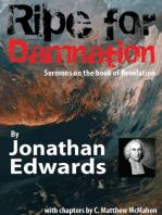 Ripe for Damnation