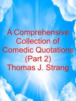 A Comprehensive Collection of Comedic Quotations (Part 2)