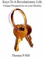 Keys To A Revolutionary Life