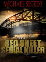 Bed Sheet Serial Killer