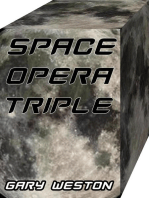 SPACE OPERA TRIPLE