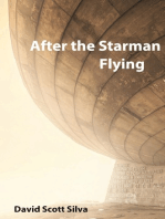 After the Starman Flying