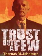 Trust But A Few