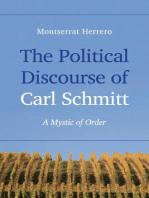 The Political Discourse of Carl Schmitt: A Mystic of Order