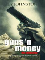 Guns 'n Money