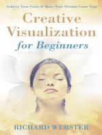 Creative Visualization for Beginners