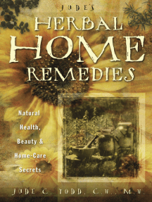 Jude's Herbal Home Remedies: Natural Health, Beauty & Home-Care Secrets