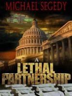 A Lethal Partnership