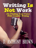 Writing Is Not Work