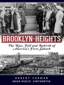 Brooklyn Heights: The Rise, Fall and Rebirth of America's First Suburb