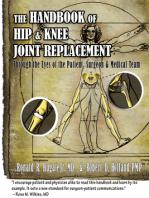 Handbook of Hip & Knee Joint Replacement