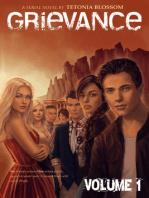 Grievance: Volume 1