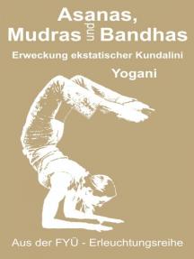 Asanas, Mudras und Bandhas