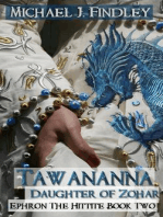 Tawananna Daughter of Zohar (Ephron the Hittite, #2)