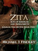 Zita Son of Ephron and Shelometh (Ephron the Hittite, #5)