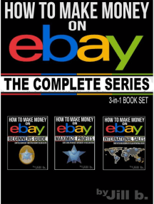 How to Make Money on eBay - The Complete Series: How to Make Money on eBay