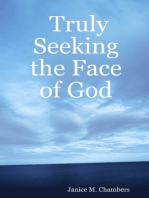 Truly Seeking the Face of God
