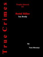 Peoples Interest Of Serial Killer Ian Brady