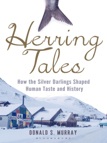 Herring Tales: How the Silver Darlings Shaped Human Taste and History