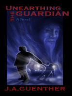 Unearthing the Guardian