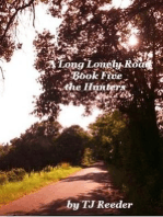 A long Lonely Road, The Hunters book 5