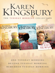 The Tuesday Morning Collection: One Tuesday Morning, Beyond Tuesday Morning, Remember Tuesday Morning