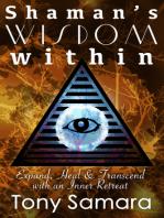 Shaman's Wisdom Within