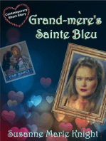 Grand-mere's Sainte Bleu (Short Story)